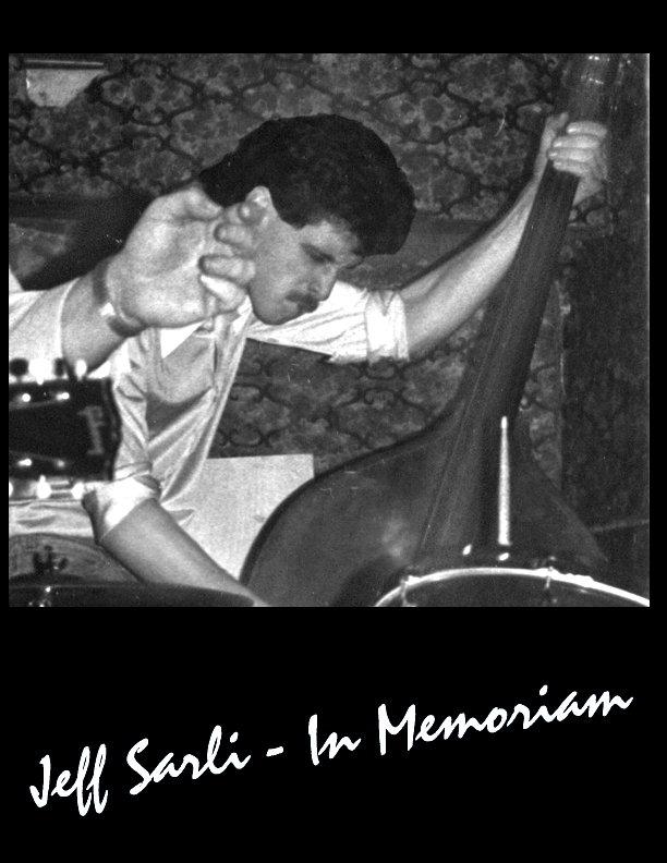 Jeff Sarli - In Memoriam